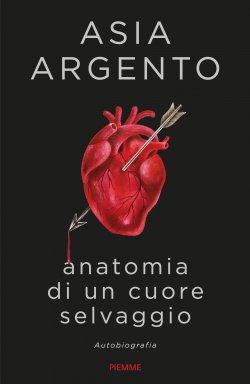 Asia Argento, anatomia di un cuore